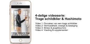 Videoserie trage schildklier & Hashimoto