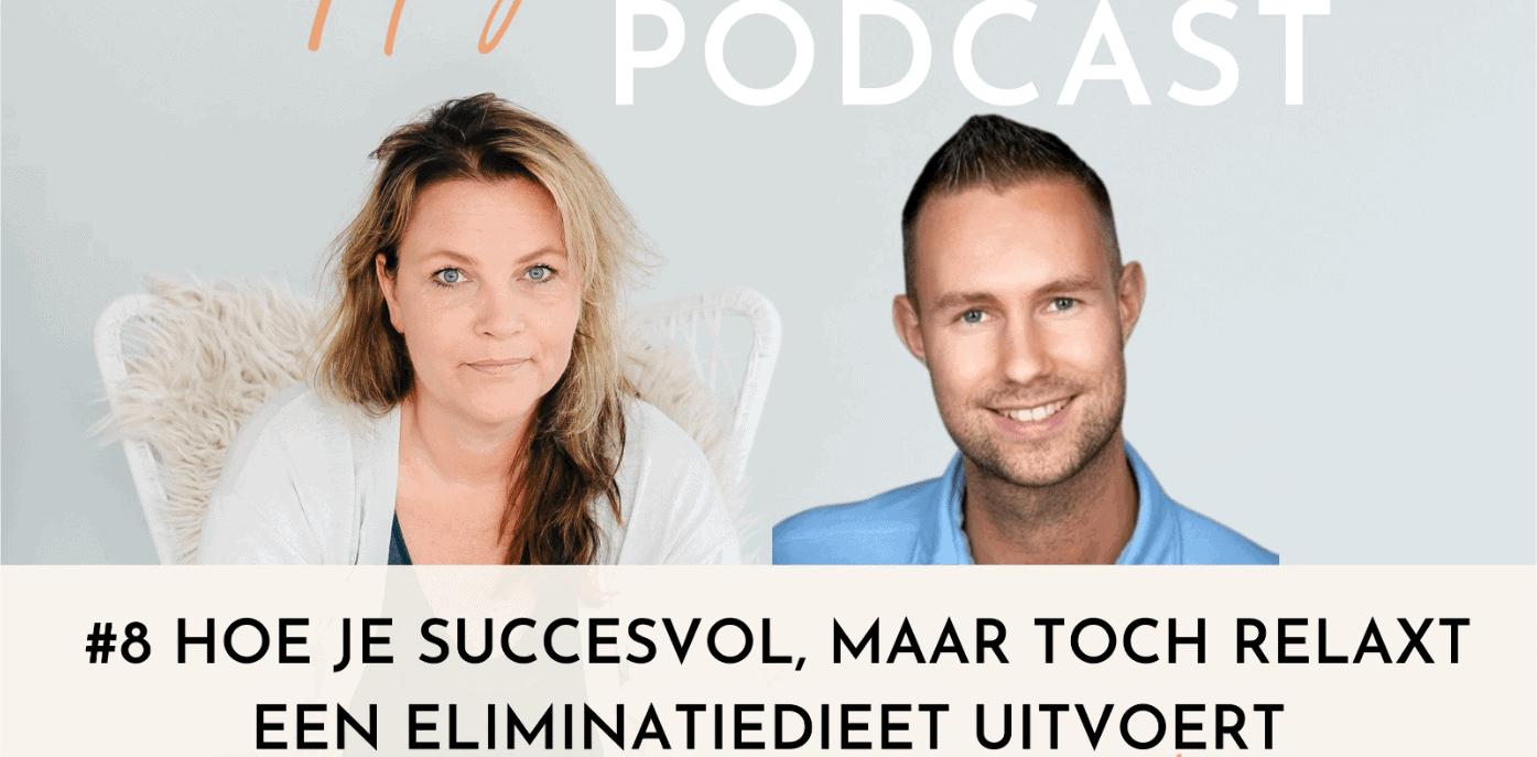 podcast hoe je succesvol maar relaxt een aip eliminatiedieet uitvoert